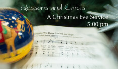Lessons and Carols - Dec 24 2018 5:00 PM