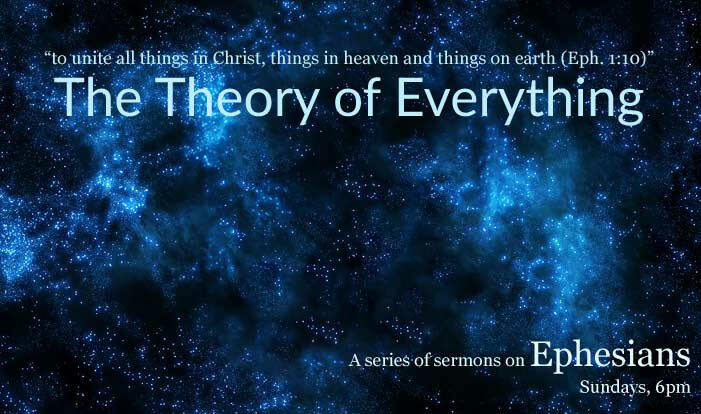 Ephesians: The Theory of Everything