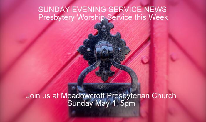 Presbytery Worship Service (Not at Christ the King) - May 1 2016 5:00 PM