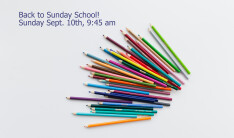 Fall Semester Sunday Schools Begin - Sep 11 2016 9:45 AM