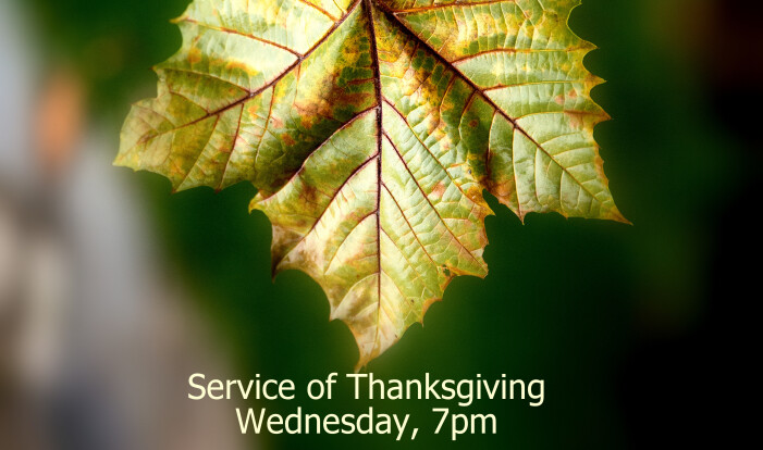 Thanksgiving Eve Service, November 21st
